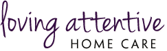 Loving Attentive Home Care, Inc.
